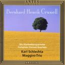 Bernhard Henrik Crussel: Klarinettenquartette/Karl Schlechta, Maggini-Trio