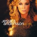 Kom/Jessica Andersson