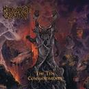 The Ten Commandments/Malevolent Creation