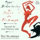 Igor Strawinsky: Le Sacre du Printemps/Duo Villarceaux