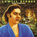 Thanks, I'll Eat It Here/Lowell George