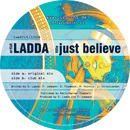 Just Believe/Ladda