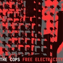 Free Electricity/The Cops