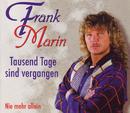 Tausend Tage sind vergangen/Frank Marin