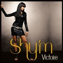 Victoire [Radio Edit + Remix]/Shy'm