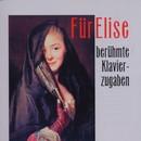Fuer Elise - Beruehmte Klavierzugaben/Kveta Novotna