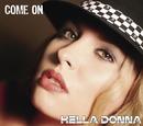 Come On/Hella Donna