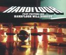 Hardfloor Will Survive/Hardfloor feat. Phuture 303