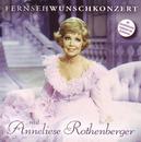 Fernsehwunschkonzert mit/Anneliese Rothenberger