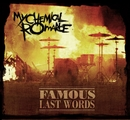 Famous Last Words/My Chemical Romance