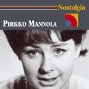 Nostalgia/Pirkko Mannola
