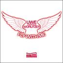 """Fly With Me/Uwe """"169einhalb"""" Worlitzer"""