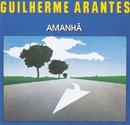 Amanhã/Guilherme Arantes