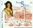 Barbara Strozzi: Il Primo de Madrigali/Orlando di Lasso Ensemble