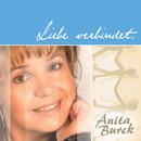 Liebe Verbindet/Anita Burck