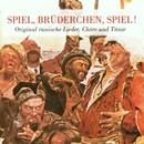 Spiel, Brüderchen, spiel!/Boris Rubaschkin, F. Bilek Ensemble