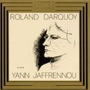 Yann Jaffrennou: Klavierstuecke/Roland Darquoy