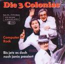 Computer Rock/Die 3 Colonias