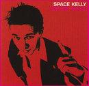 Erster Alles/Space Kelly