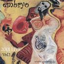 Live 2001 Vol. 1/Embryo