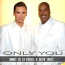 Only You/Daniel de la Fuente und Keith Tynes