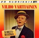 20 Suosikkia / Nuoruusmuistoja/Vilho Vartiainen