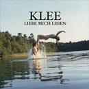 Liebe Mich Leben/Klee
