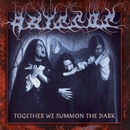Together We Summon The Dark/Abyssos