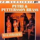 20 Suosikkia / Maalaismaisema/Petri & Pettersson Brass