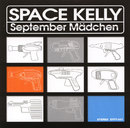 September Mädchen/Space Kelly