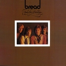 Baby I'm A Want You/Bread