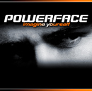 Imagine Yourself/Powerface