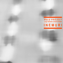 Inemuri/Hulu Project-Luigi Archetti, Hubl Greiner