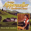 Urchige Appenzeller hackbrett-Tänze/Werner Knill - Hackbrett, Alexius Tschallener