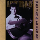 Heroes & Friends/Randy Travis
