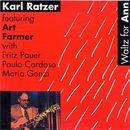 Waltz For Ann/Karl Ratzer
