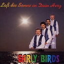 Lass die Sonne in Dein Herz/Early Birds