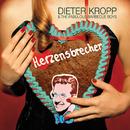 Herzensbrecher/Dieter Kropp & The Fabulous Barbecue Boys