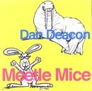 Meetle Mice/Dan Deacon