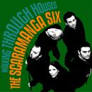 Walking Through Houses/The Scaramanga Six
