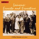 Lecuona: Ernesto and Ernestina/Clelia Iruzun