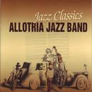 Jazz Classics/Allotria Jazz Band