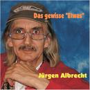 """Das gewisse """"Etwas""""/Jürgen Albrecht"""