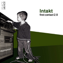 First Contact 2.0/Intakt