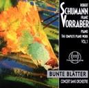 Robert Schumann: Complete Piano Work 1/Franz Vorraber