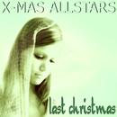 Last Christmas/X-Mas Allstars