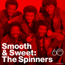 Smooth And Sweet/Spinners