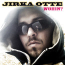 Wohin?/Jirka Otte