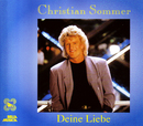 Deine Liebe/Christian Sommer