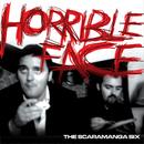 Horrible Face/The Scaramanga Six
